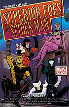The superior foes of Spider-Man. Volume 3, Game over