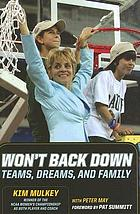 Won't back down : teams, dreams and family