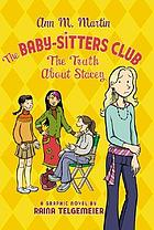 The Baby-sitters Club. 02, The truth about Stacey : a graphic novel