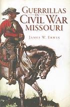 Guerrillas in Civil War Missouri