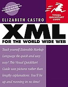 XML for the World Wide Web Visual QuickStart guide