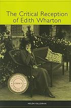 The critical reception of Edith Wharton