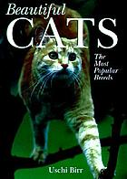 Beautiful cats : the most popular breeds