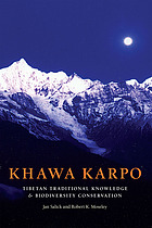 Khawa karpo : Tibetan traditional knowledge and biodiversity conservation