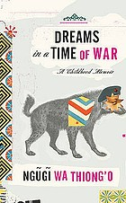Dreams in a time of war : a childhood memoir