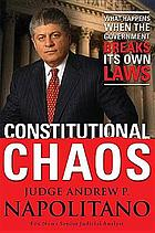 Constitutional chaos : what happens when the government breaks its own laws
