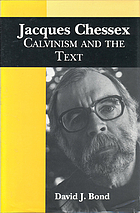 Jacques Chessex : Calvinism and the text