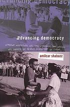 Advancing democracy : African Americans and the struggle for access and equity in higher education in Texas