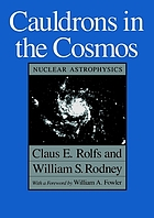 Cauldrons in the cosmos : nuclear astrophysics