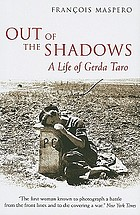 Out of the shadows : a life of Gerda Taro