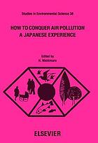 How to conquer air pollution : a Japanese experience