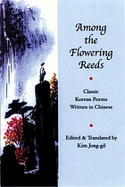 Among the flowering reeds : classic Korean poems written in Chinese