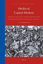 Medieval capital markets : markets for renten, state formation and private investment in Holland (1300-1550)