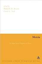 Mercia : an Anglo-Saxon kingdom in Europe