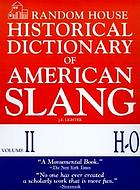 Random House historical dictionary of American slang