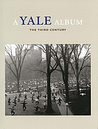 A Yale album : the third century