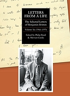 Letters from a life : the selected letters and diaries of Benjamin Britten, 1913-1976