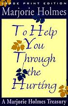 To help you through the hurting