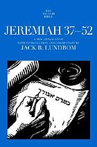 Jeremiah : a new translation with introduction and commentary