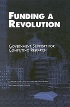 Funding a revolution : government support for computing research