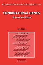 Combinatorial games : tic-tac-toe theory