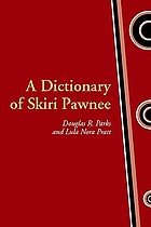 Dictionary of Skiri Pawnee (Studies in the anthropology of North American Indians)