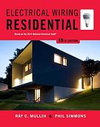 Electrical wiring residential : based on the 2014 National Electrical Code
