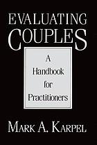 Evaluating couples : a handbook for practitioners