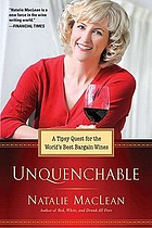Unquenchable : a tipsy quest for the world's best bargain wines