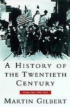 A history of the twentieth century. Volume one, 1900-1933