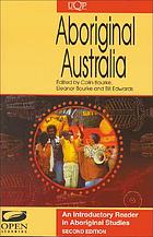 Aboriginal Australia : an introductory reader in Aboriginal studies