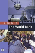 A guide to the World Bank.
