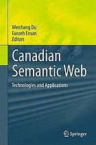 Canadian Semantic Web Technologies and Applications