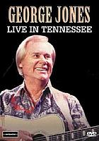 George Jones : Live in Tennessee
