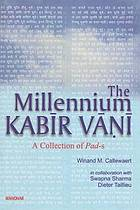 The millennium Kabīr vānī : a collection of pad-s