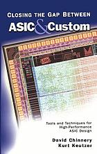 Closing the gap between ASIC & custom : tools and techniques for high-performance ASIC design