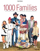 1000 families :  the family album of planet earth = as Familienalbum des Planeten Erde = 'album de famille de la planète terre