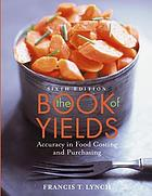 The book of yields : accuracy in food costing and purchasing