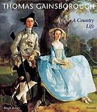 Thomas Gainsborough : a country life