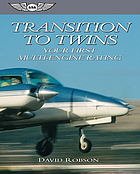 Transition to twins : your first multi-engine rating