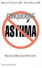Conquering asthma : an illustrated guide to understanding and care for adults