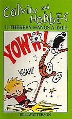 Calvin and Hobbes 1 : Thereby hangs a tale