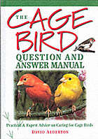 The cage bird question and answer manual