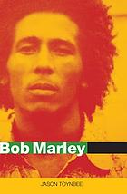 Bob Marley : herald of a postcolonial world?