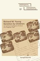 Seriation by children : computer oriented production system approach to the cognitive sociology of Jean Piaget