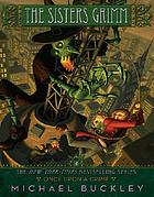 The sisters Grimm. book four, Once upon a crime