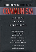 The black book of communism : crimes, terror, repression