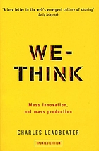 We-think : [mass innovation, not mass production]