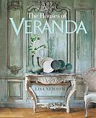 The houses of Veranda : the art of living well