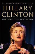 Hillary clinton - her way.